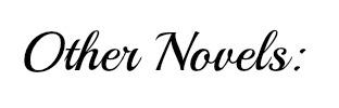other novels